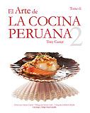 El arte de la cocina peruana Tomo 2