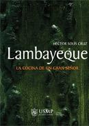 Lambayeque La cocina de un gran señor