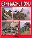 Ganz Machu Picchu