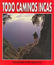 Todo caminos incas