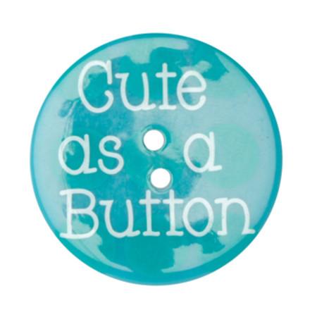 Novelty Button 1-3/8'' Cute As A Button Blue