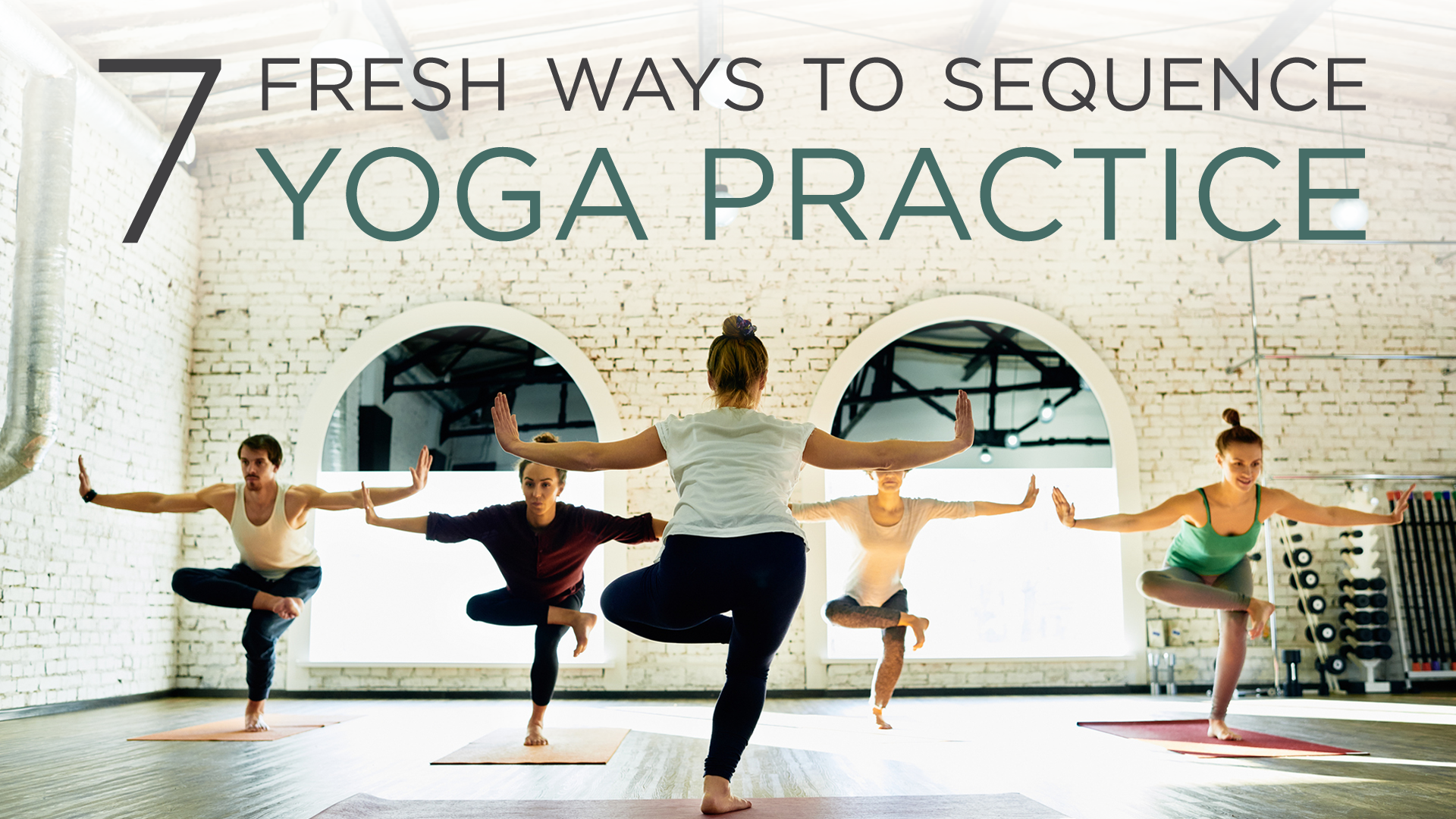 7 Ways To Sequence A Yoga Practice