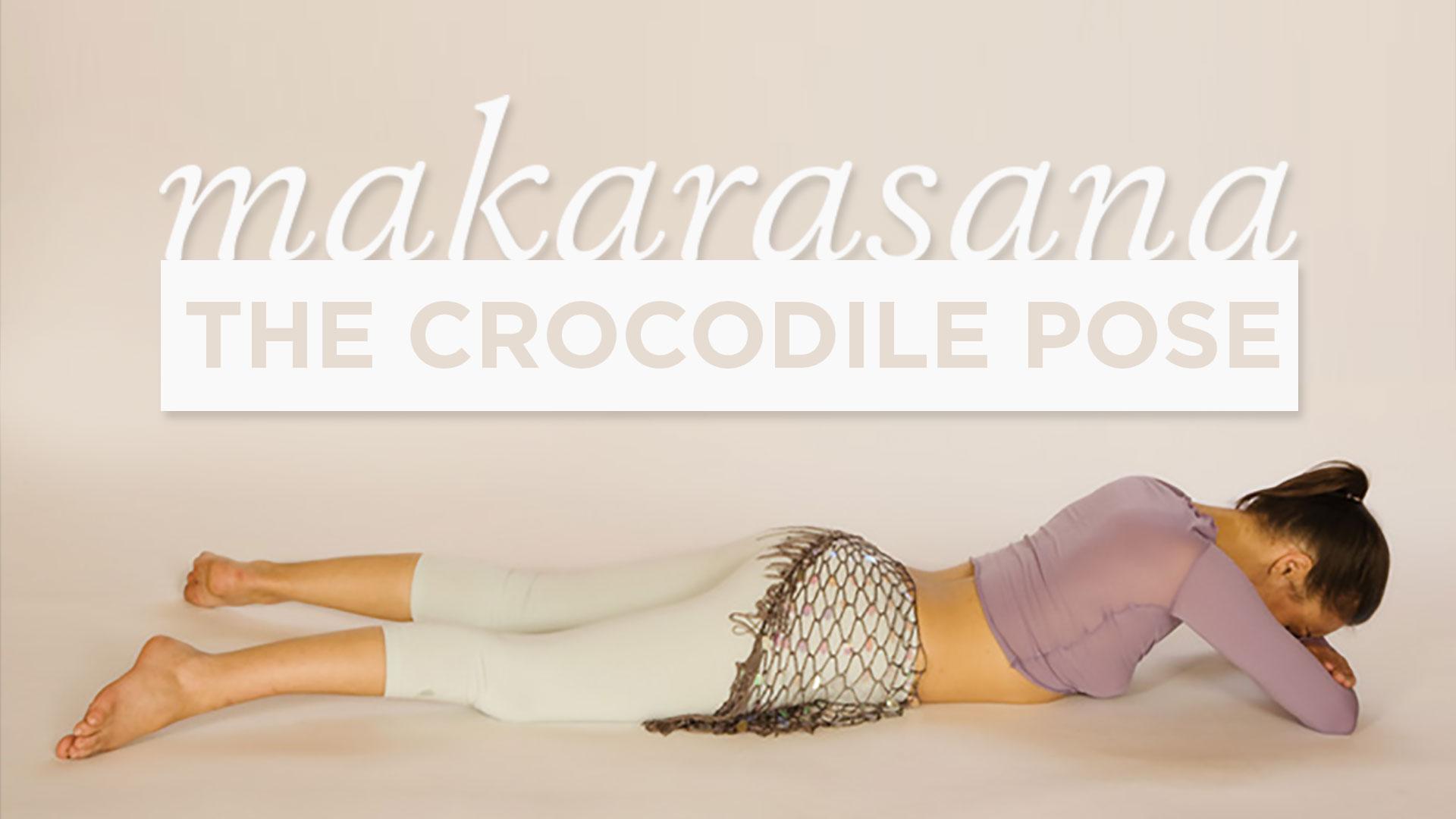 Makarasana  The Crocodile Pose