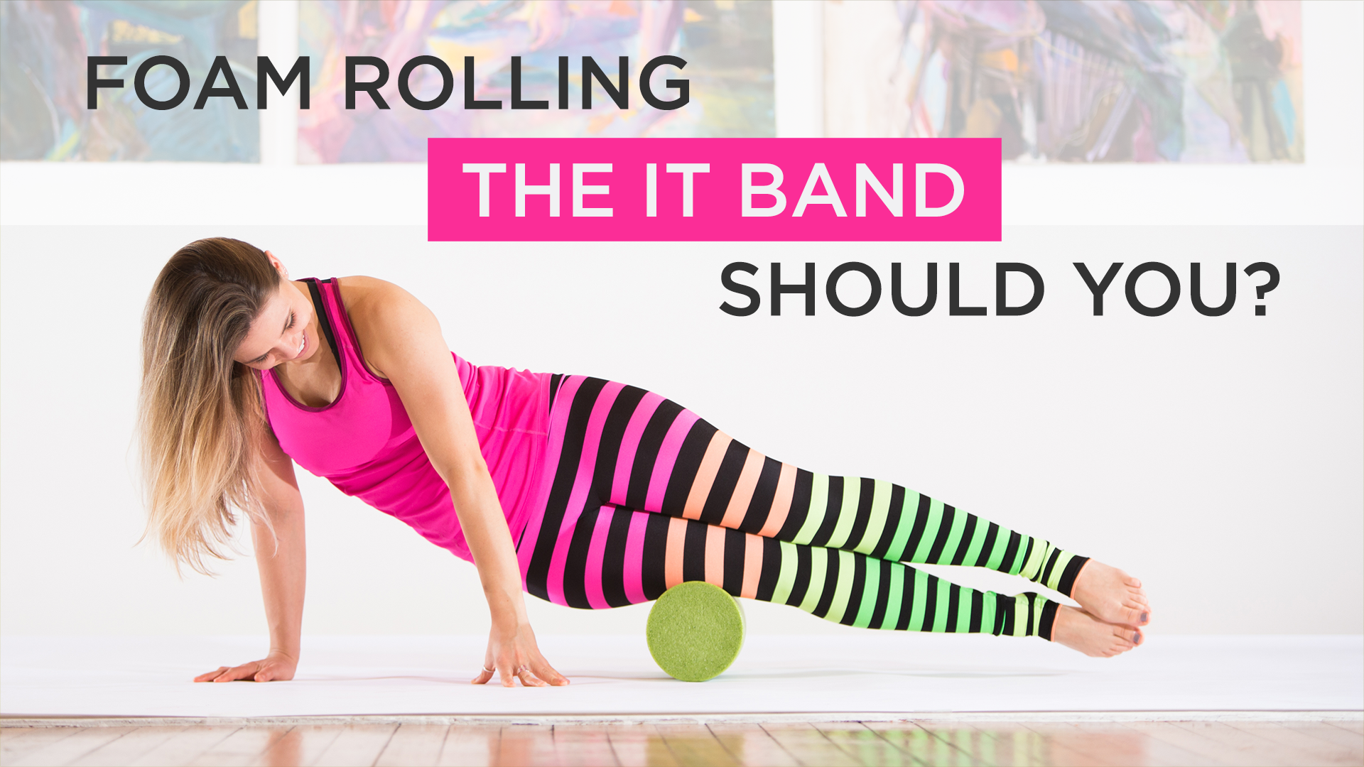 3 Foam Roller Exercises You Should Be Doing