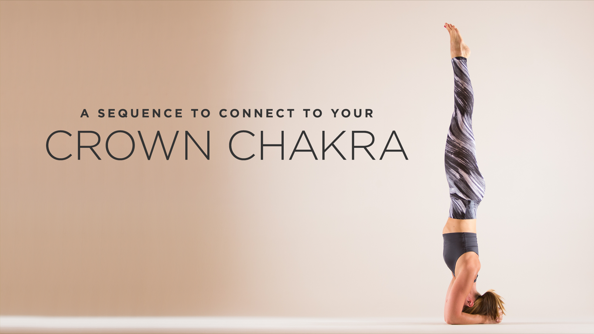A Sequence To Connect Your Crown Chakra
