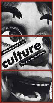 Barbara Kruger Untitled (When I hear the word culture I take out my checkbook) 1985