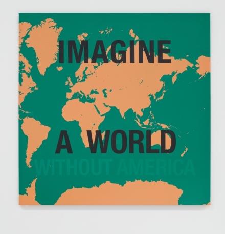 Dread Scott, Imagine a World Without America (2007), via James Cohan