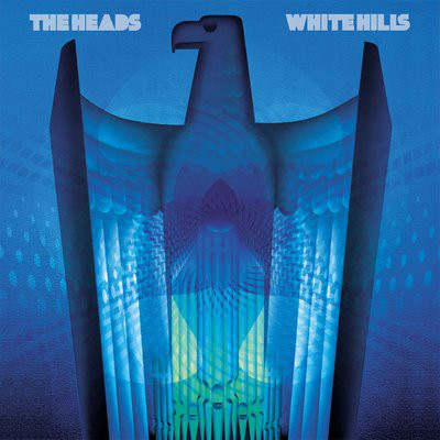 DISCOGRAPHY WHITE HILLS/The Heads: Collisions v01
