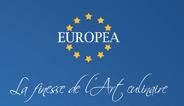 Europea, la finesse de l'art culinaire