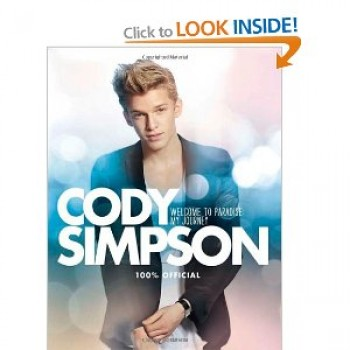 Cody Simpson - Welcome to Paradise: My Journey: Amazon.co.uk: Cody Simpson: Books
