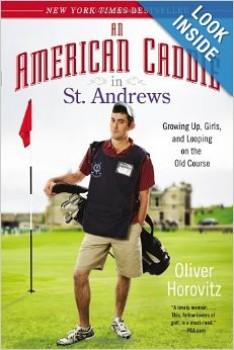 Oliver Horovitz - An American Caddie in St. Andrews