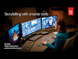 Adobe Creative Cloud Accelerates Creativity & Smartens Productivity at IBC 2018