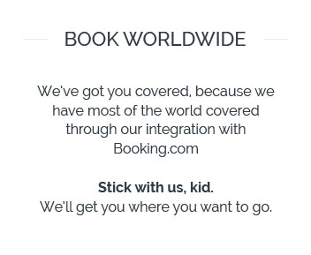 Book worldwide through our integration with Booking.com
