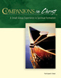 Companions in Christ Participants Book in 1 Volume