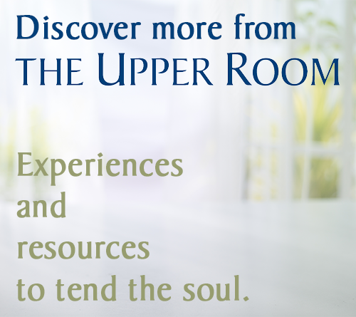 Discover More from The Upper Room