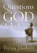Questions God Asks Us - eCourse with Trevor Hudson
