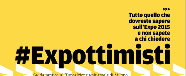 #Expottimisti, la guida di Wired per le occasioni business di Expo 2015