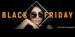 Clientes terão até 70% de desconto em compras na Óticas Ipanema durante Black Friday