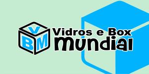 Vidros e Box Mundial