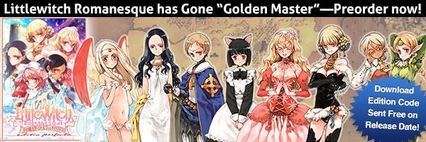 Littlewitch Romanescque has gone Golden Master!