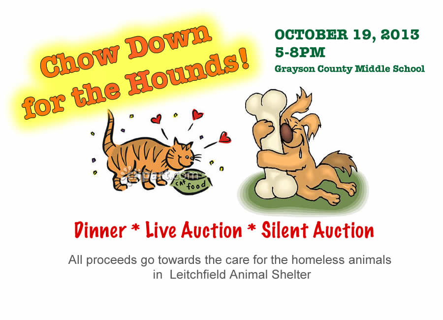 Chow Down for the Hounds 2013 - October 19, 5-8PM - Grayson Co. Humane Society