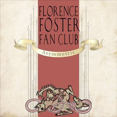 CD FLORENCE FOSTER FAN CLUB - ASYMMETRIC
