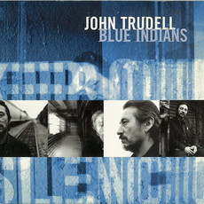 CD JOHN TRUDELL - BLUE INDIANS