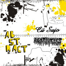 Cü Sujo & Agathocles - Abstract split CD