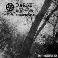4 Way for Destruction (Darge / Massacre em Alphaville / Encroached /