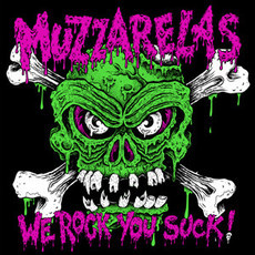"Muzzarelas - ""We Rock You Suck!"" CD"