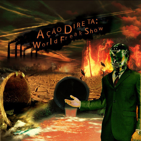 "Ação Direta ""World Freak Show"" CD"