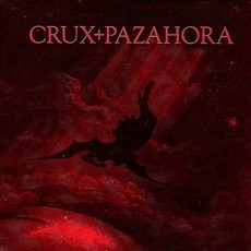 Crux / Pazahora Split CD