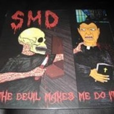 "S.M.D.-""The Devil Makes Me Do It"" CD east LA crossover thrash"