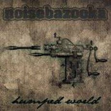 "Noisebazooka ""Humped world"" CD"