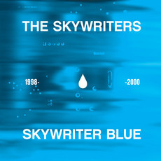 CD THE SKYWRITERS - SKYWRITER BLUE 1998-2000 (NOVO/LACRADO)