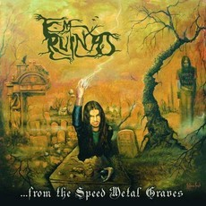 CD EM RUÍNAS - FROM THE SPEED METAL GRAVES (NOVO/LACRADO)