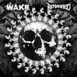 "Wake / Rehashed Split 7"" EP"
