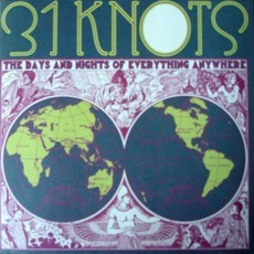 CD 31 KNOTS - THE DAYS AND NIGHT OF EVERYTHING ANYWHERE (NOVO/LACRADO