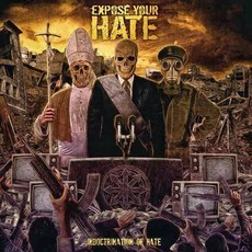 "Expose Your Hate ""Indoctrination Of Hate"" CD"