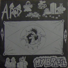 "A.R.D. (After Radioactive Destruction) My Brazil 7""EP"