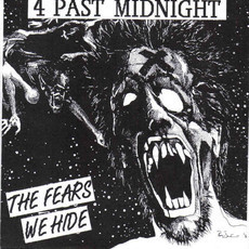"4 Past Midnight ‎– The Fears We Hide 7""EP"
