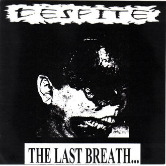 "Despite ‎– The Last Breath..7""EP"