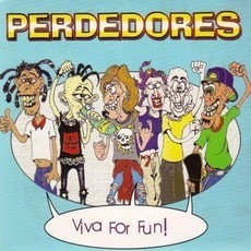 "PERDEDORES ""Viva for Fun"" 7""EP"
