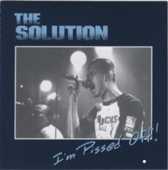 The Solution - I'm Pissed Off! CD
