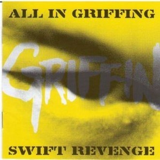 Griffin - All In Griffing Sweet Revenge CD