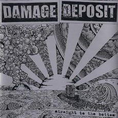 "Damage Deposit ‎– Straight To The Bottom 7""EP"