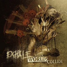 "Exhale ""When Worlds Collide"" LP"