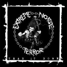 "EXTREME NOISE TERROR ""TEAR IT DOWN"" 7""EP"