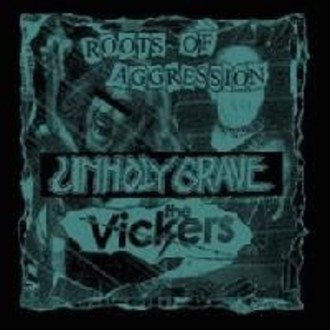 "Unholy Grave/The Vickers Split 7""EP"