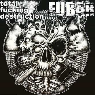 TOTAL FUCKING DESTRUCTION / FUBAR 'Split' 7″EP
